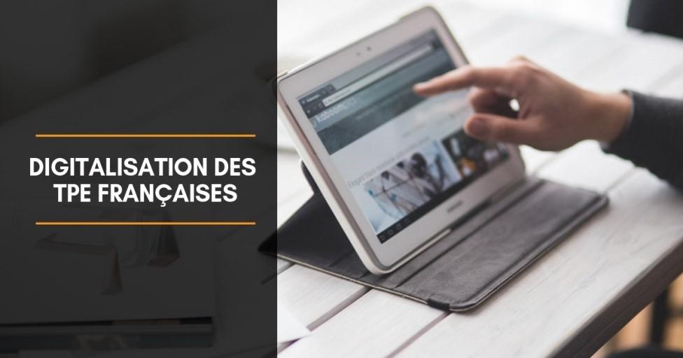 Digitalisation des TPE françaises…les enjeux !