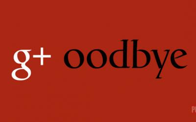 Bye Bye Google+ : Les conséquences de la fermeture définitive pour les TPE